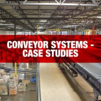 Conveyor & Storage Systems - Case Studies