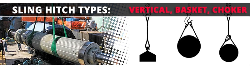 The Best Lifting and Rigging Articles of 2019: Slings Hitch Types