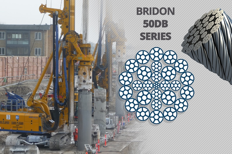What is the Best Kelly Line Rope for a Foundation Drilling Rig: Bridon 50 DB Series