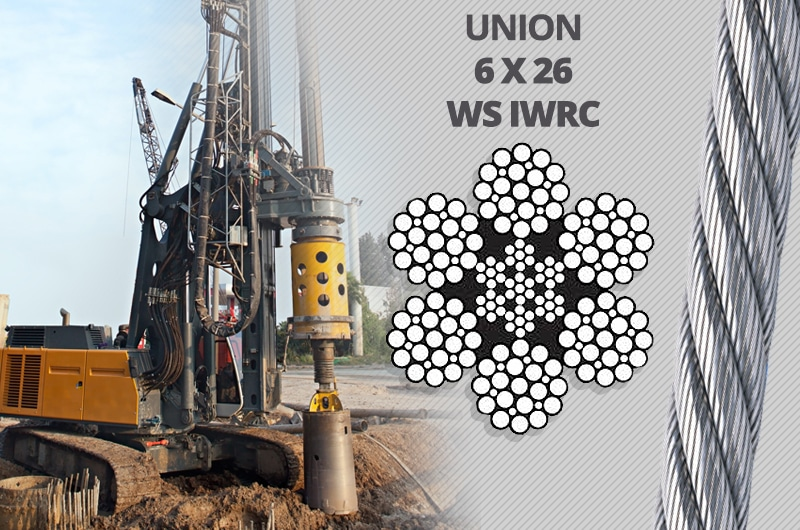 What is the Best Kelly Line Rope for a Foundation Drilling Rig: Union 6 x 26 WS IWRC