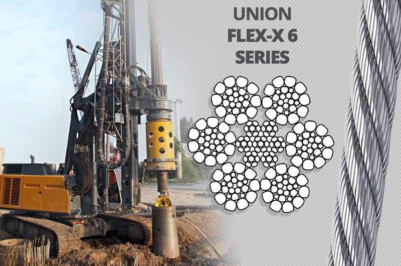 What is the Best Kelly Line Rope for a Foundation Drilling Rig: Union Flex-X 6 Series