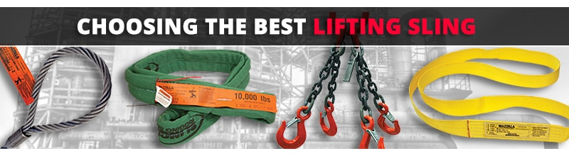 Year in Review: The 10 Best Lifting and Rigging Articles of 2018: Choosing Lifting Slings